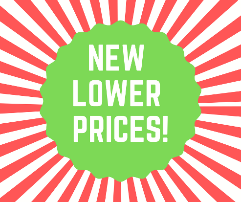 New LOWER Prices!