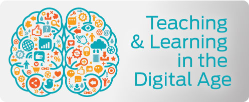 Teaching & Learning in the Digital Age